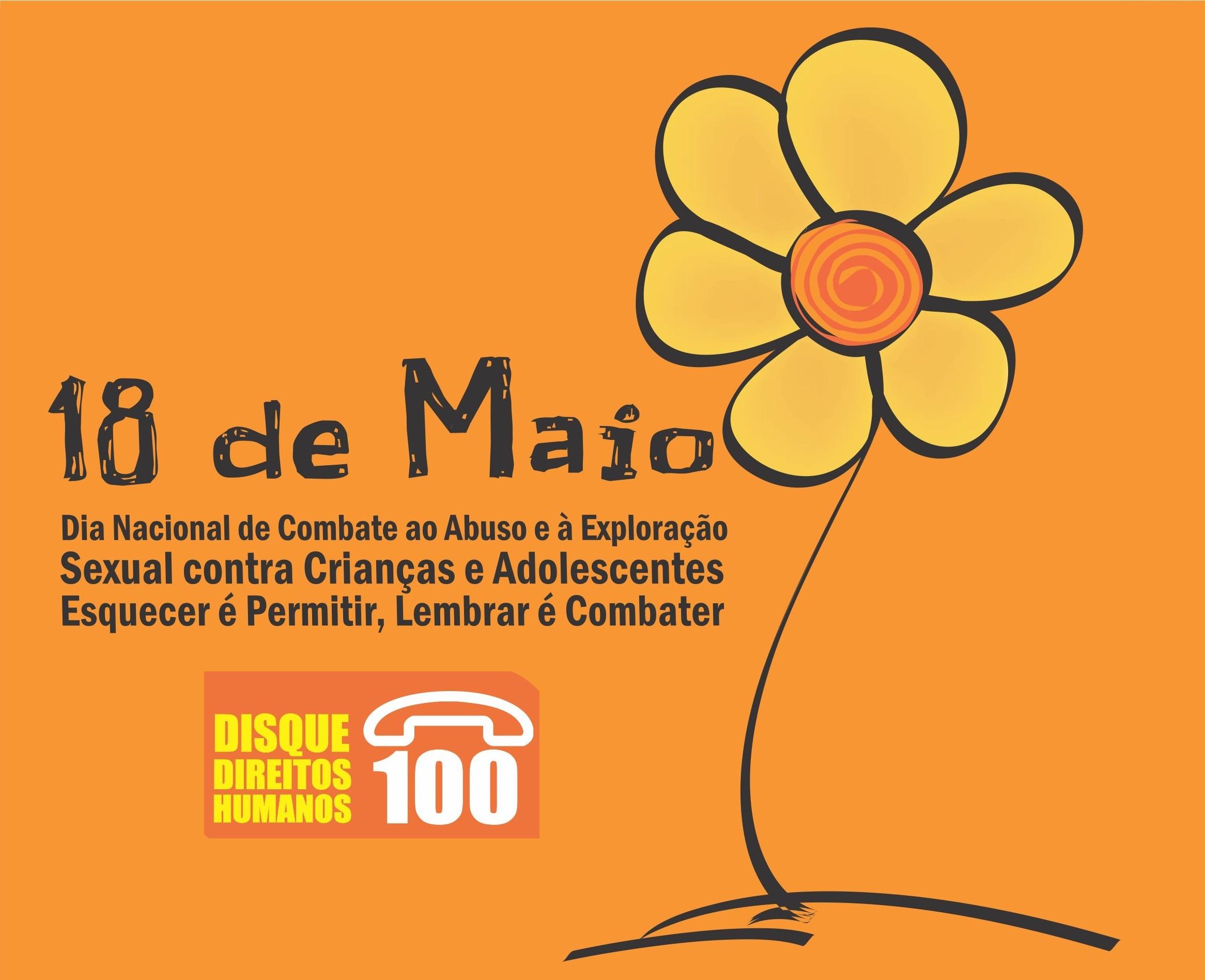 1e9f2d8b99bf 18 de Maio – Dia nacional de combate ao abuso e exploração sexual de  crianças e adolescentes